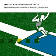 Improvised Movements Recorded In The Night Of October 10th - Maurizio Abate, Virginia Genta